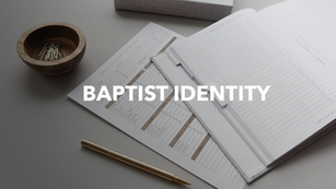 Baptist Identity