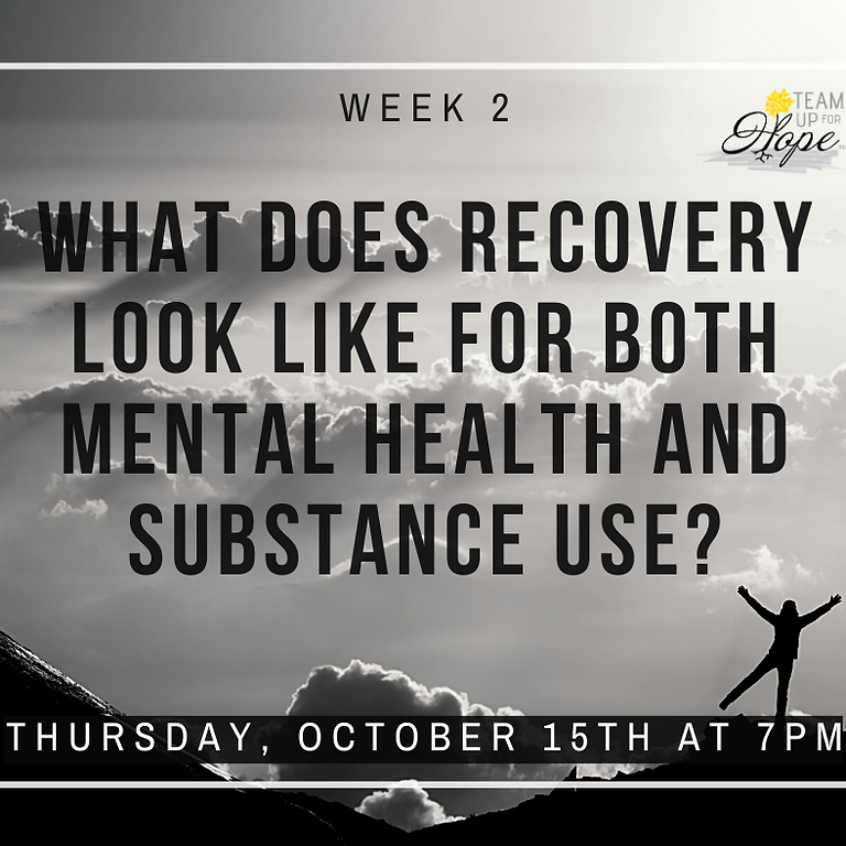 Week 2- What does life look like after Recovery?