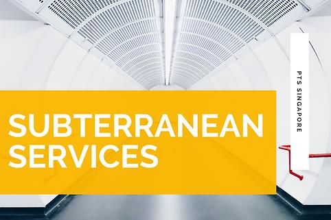 Subterranean Services - PTS Singapore.png