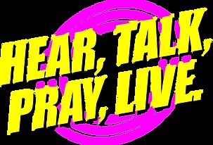 hear_talk_pray_live.png