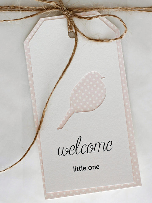 tag *welcome little one* girl