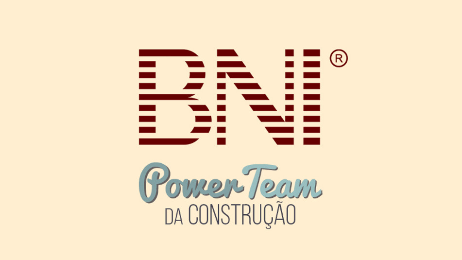 BNI Smart - Power Team da Construção