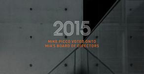 PRESS RELEASE - Mike Picco Voted onto the MIA's Board of Directors