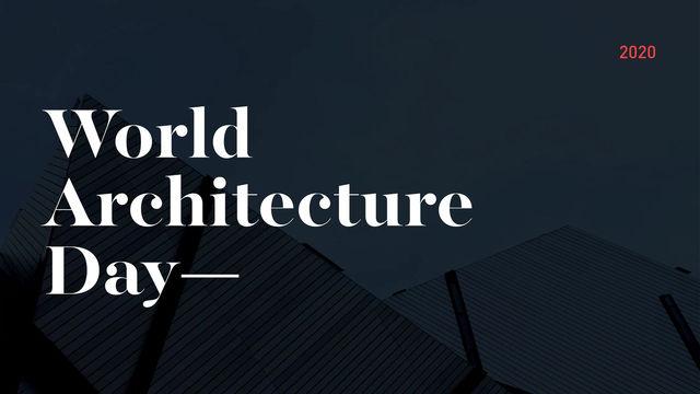 Celebrating World Architecture Day!