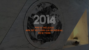 PRESS RELEASE - United Nations Memorial, Ark of Return