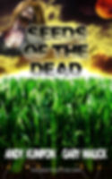 Seeds Of The Dead Kindle Cover.jpg