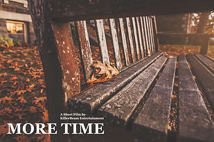 More Time Movie Poster Produced by KillerBeam Entertainment