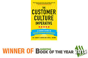 Get the complete story in The Customer Culture Imperative