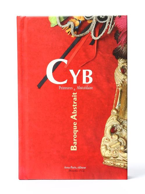 Baroque Abstrait : Peinture & abécédaires de CYB