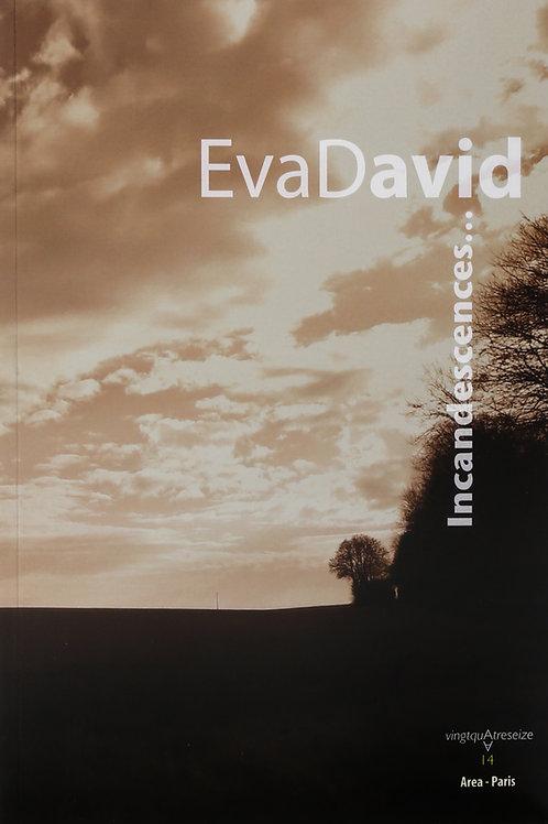 Incandescences : Aphorismes d'Eva David