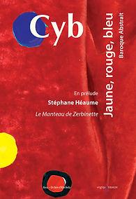 CYB, artiste, peinture, couleur, art contemporain, stephane heaume, baroque, abstrait
