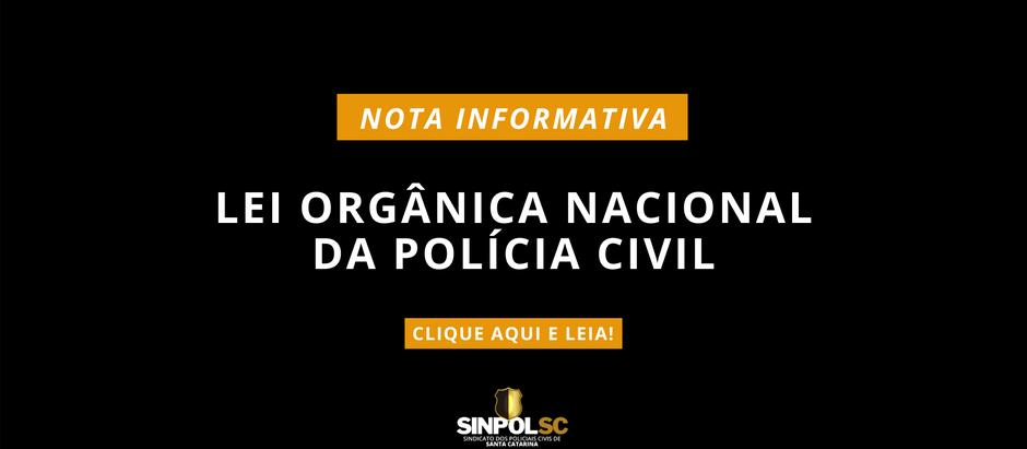 Novidades sobre a Lei Orgânica Nacional da PC