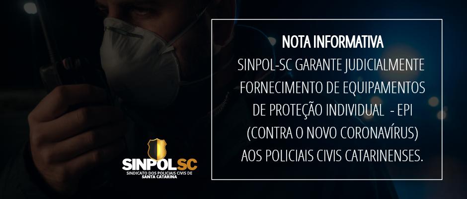SINPOL-SC GARANTE JUDICIALMENTE FORNECIMENTO DE EPI AOS POLICIAIS CIVIS