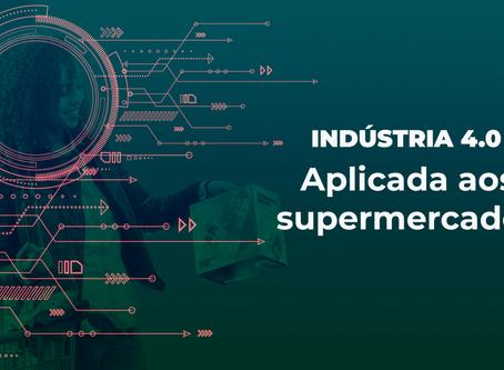 A industria 4.0 aplicada aos Supermercados