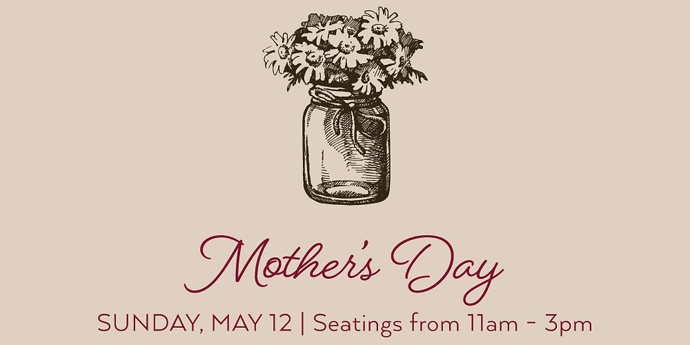 Mother's Day at The Coach House