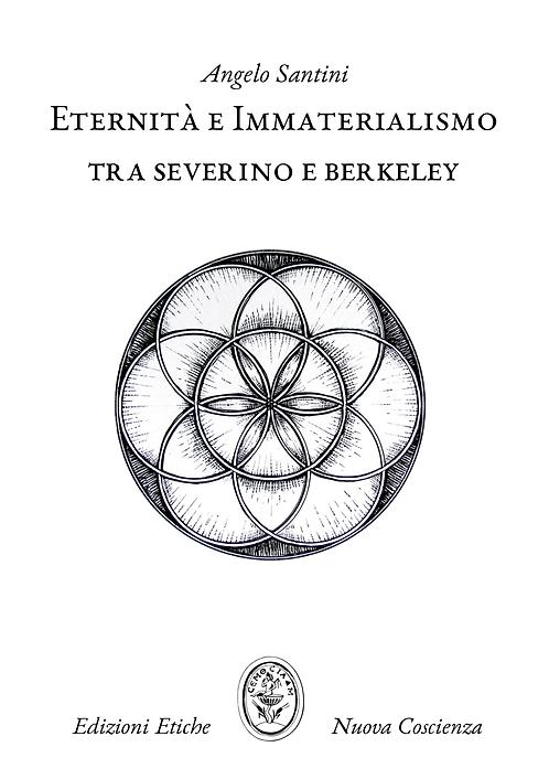 Eternità e immaterialismo tra Severino e Berkeley