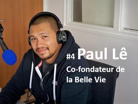 """#4 Paul Lê, co-fondateur de La Belle Vie, leader des courses online livraison """"same day"""""""