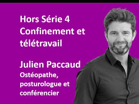 """Hors Série 4. Reconfinement : Julien Paccaud, ostéopathe et posturologue """"Adopter les bons réflexes"""""""