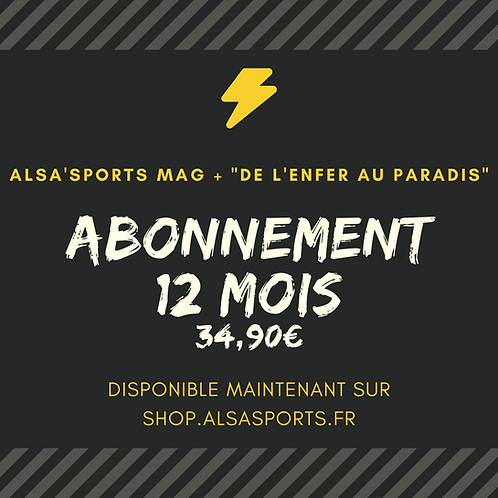 """Abonnement Alsa'Sports Mag + Hors-série """"De l'enfer au paradis"""""""