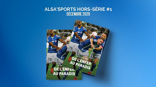"Hors-série Alsa'Sports ""De l'enfer au paradis"" 100 pages"