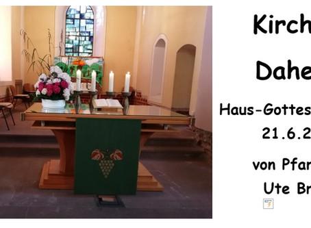 Kirche - Daheim (2. Sonntag nach Trinitatis)