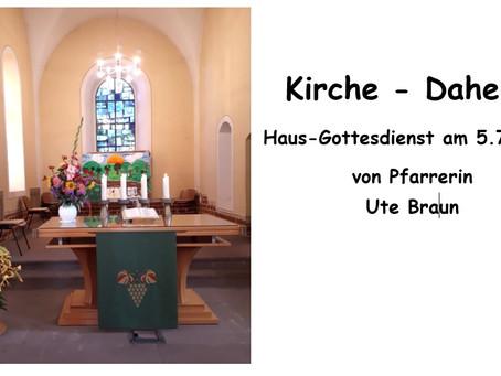 Kirche - Daheim (4. Sonntag nach Trinitatis)