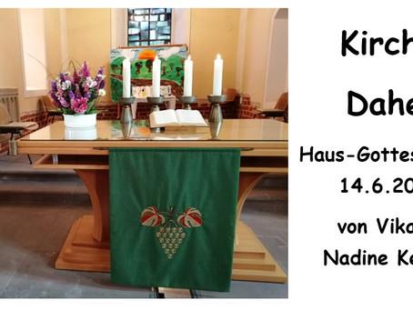 Kirche - Daheim (1. Sonntag nach Trinitatis)