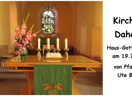 Kirche - Daheim (6. Sonntag nach Trinitatis)