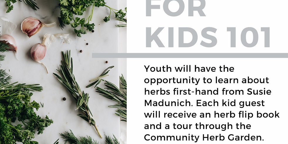 Herbs for Kids 101 July 1