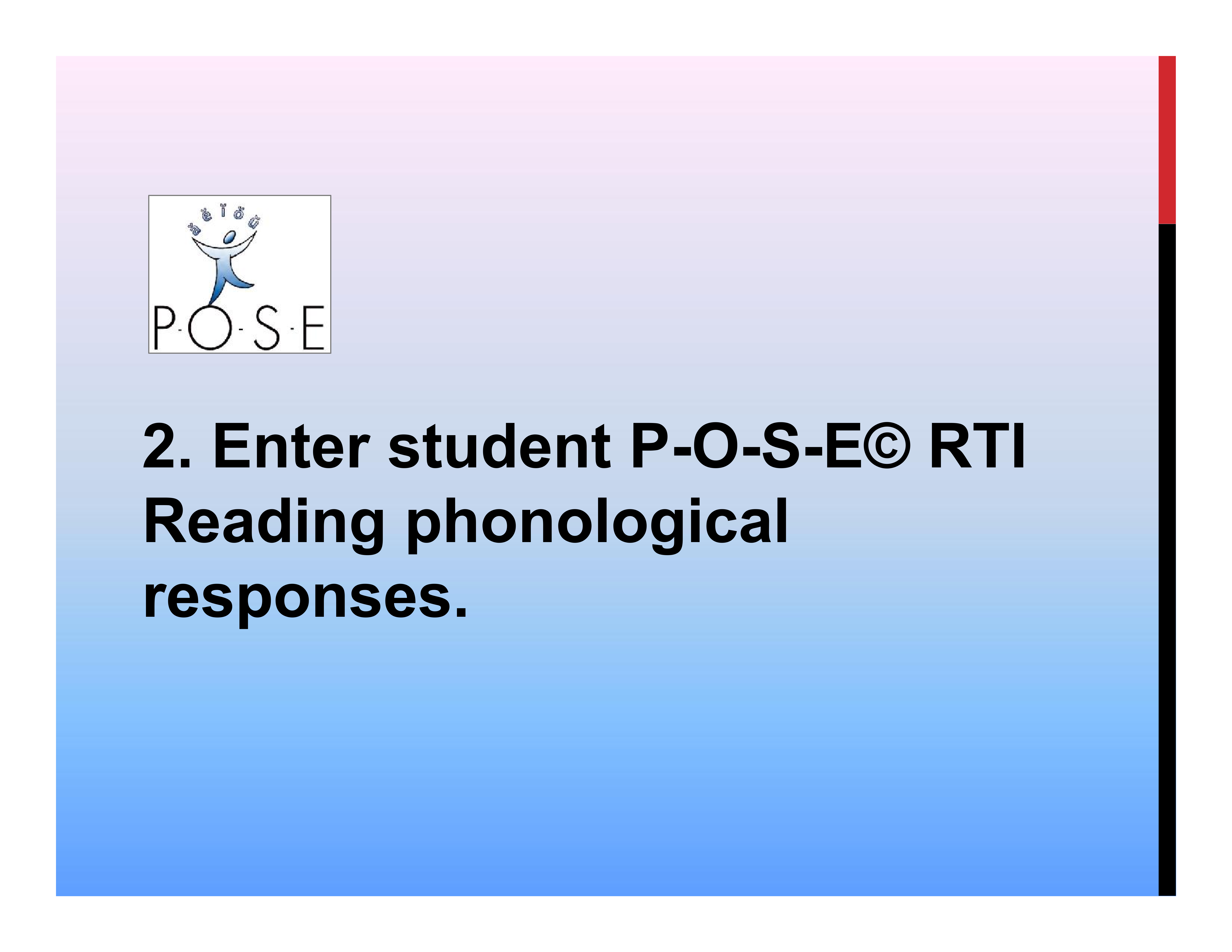 P-O-S-E literacy ELL phonology 9