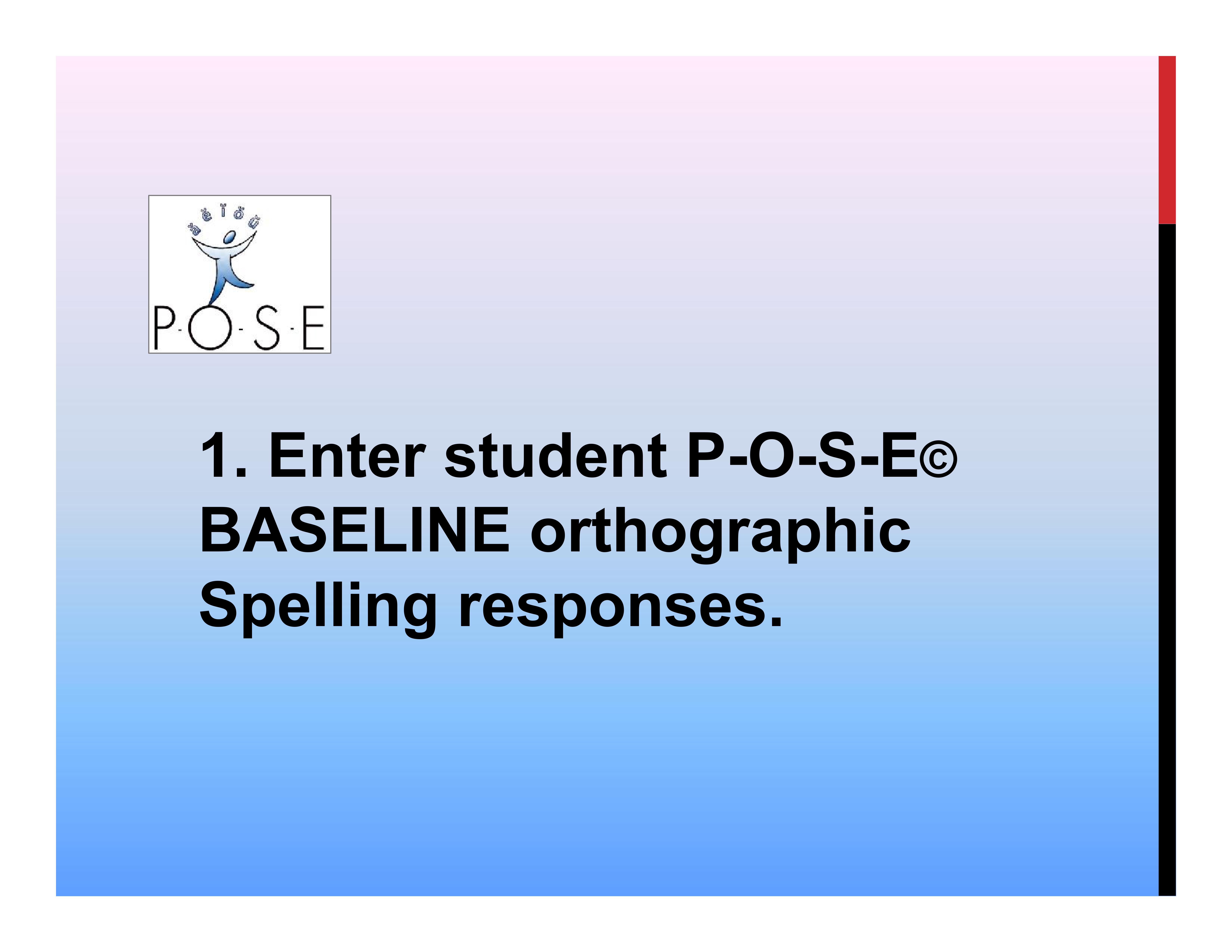 P-O-S-E literacy ELL phonology 3