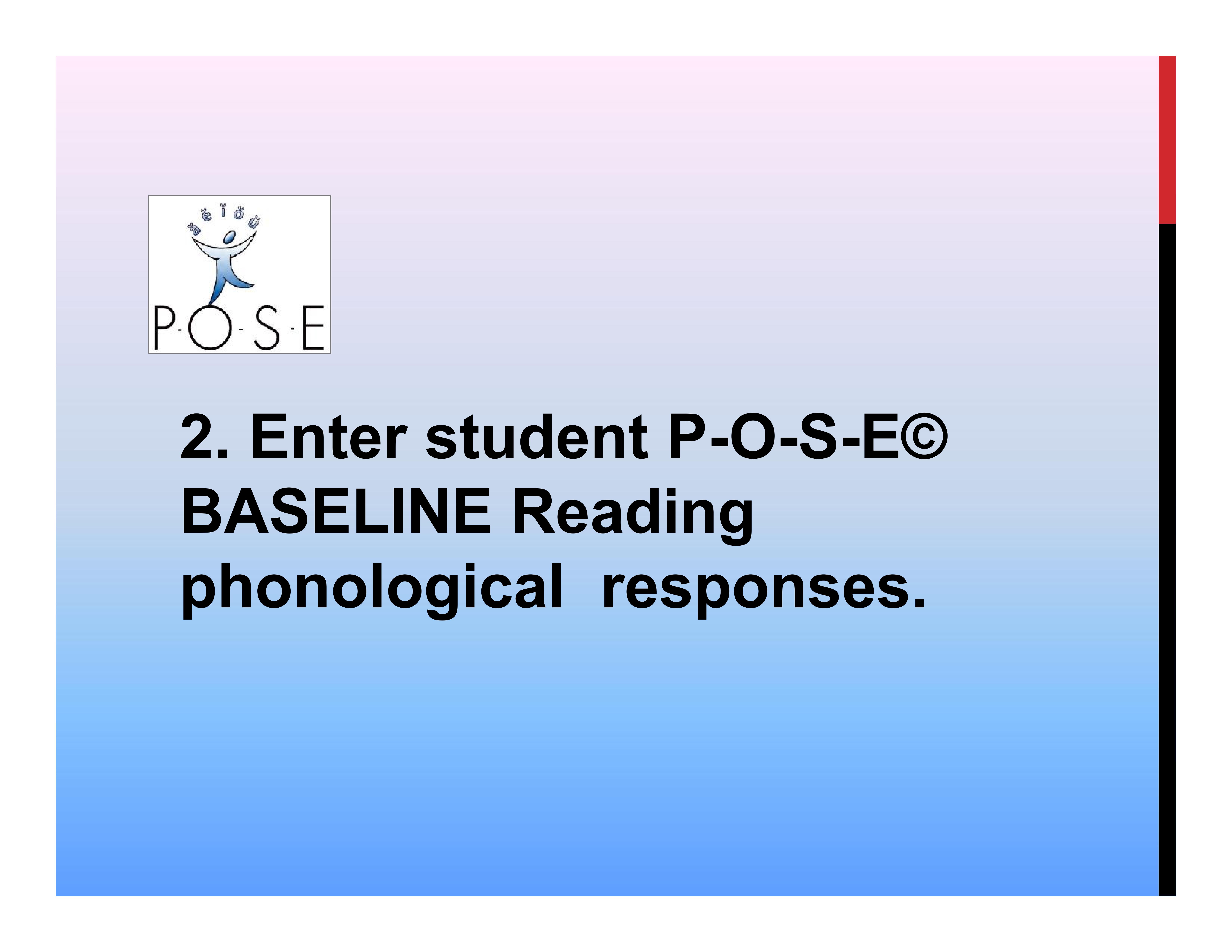 P-O-S-E literacy ELL phonology 4