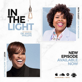 In the Light Podcast with Dr. Anita Phillips