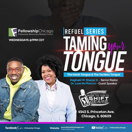 Fellowship Chicago: Taming the Tongue