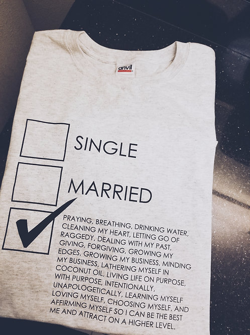 Single, Married, Etc. Tee