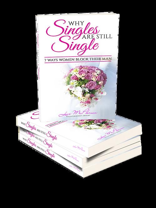 Why Singles Are Still Single