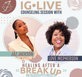 IG LIVE Counseling Session w/Jaz Jackson of JSCULPT Fitness