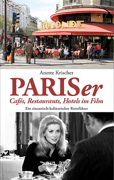 PARISer Cafés, Restaurants, Hotels im Film, ISBN 978-3-982020402