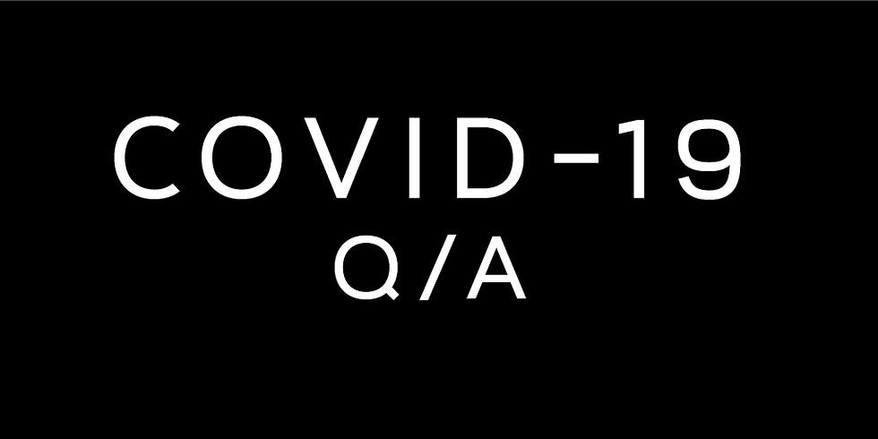 COVID-19 Talk & Q/A