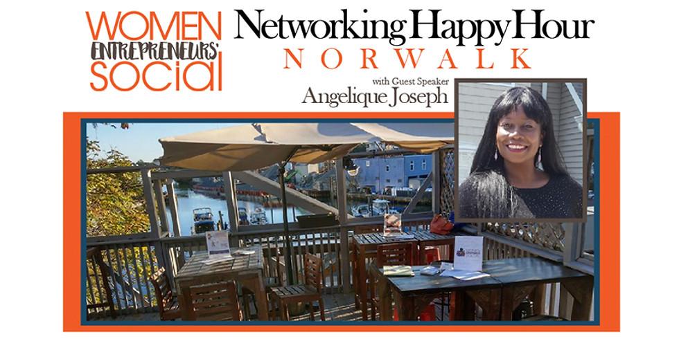 NORWALK - Networking Happy Hour with guest speaker Angelique Joseph