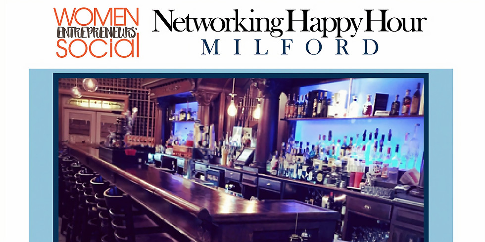 MILFORD - Networking Happy Hour