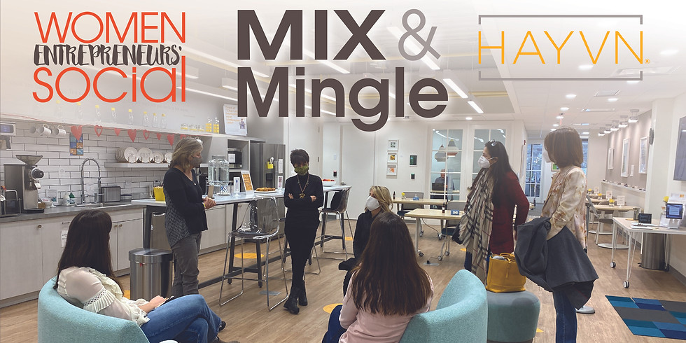 Mix and Mingle: WES at HAYVN