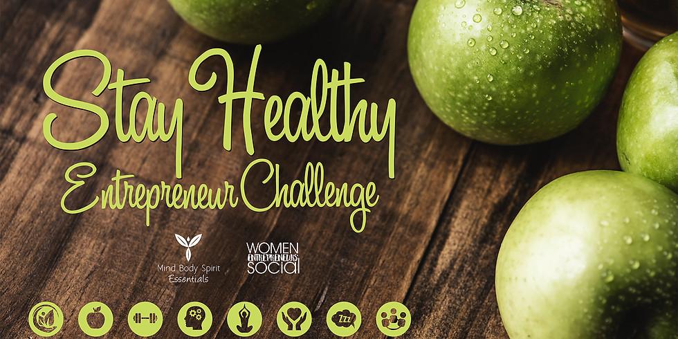 Stay Healthy Entrepreneur Challenge