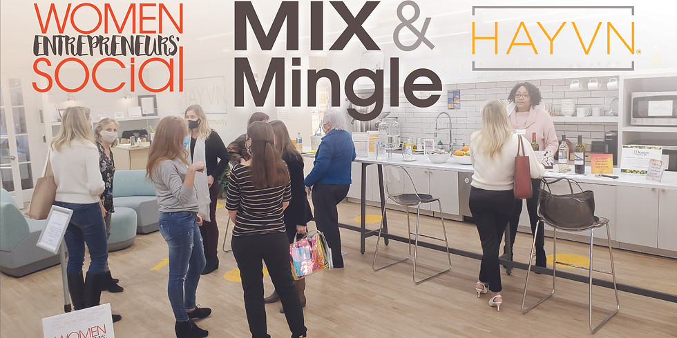 Mix and Mingle: WES at HAYVN -- APRIL