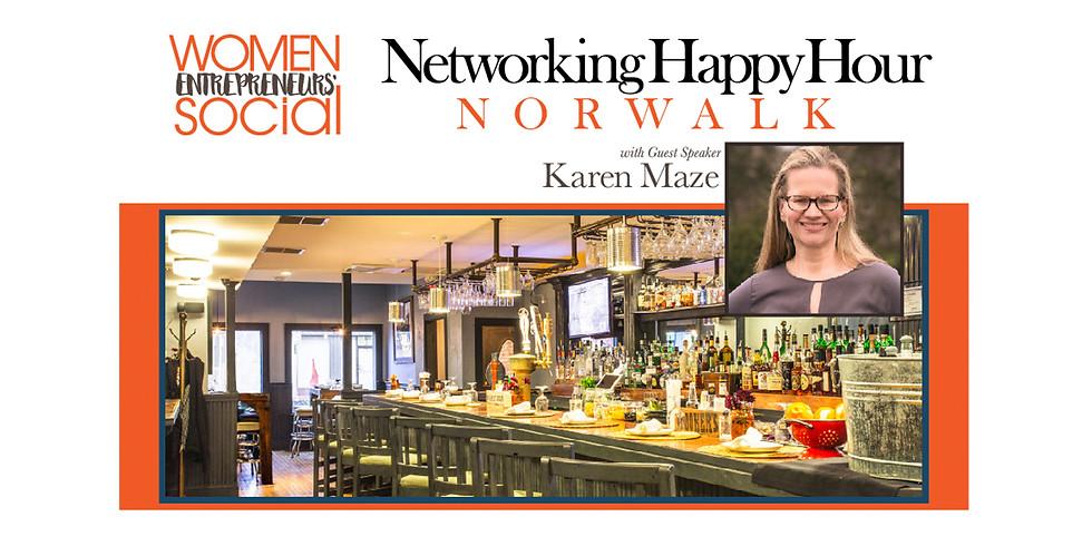 NORWALK - Networking Happy Hour with Guest Speaker Karen Maze