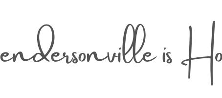 Hendersonville is Home
