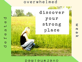 Discover Your Strong Place