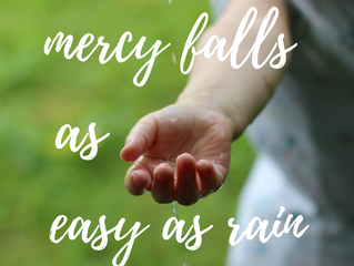 Mercy, The Greatest of God's Favor