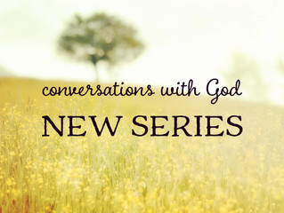 Conversations with God - new series