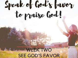 To Speak of God's Favor is to Praise God